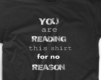 Funny tshirt reading quote