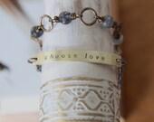 choose love . my soul mantra bracelet