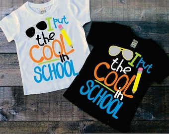 Back to School Boy Shirt, I put the Cool in School, Boys Back to School Shirt White or Black Short Sleeve, Kinder 1st, 2nd, 3rd, 4th Grade