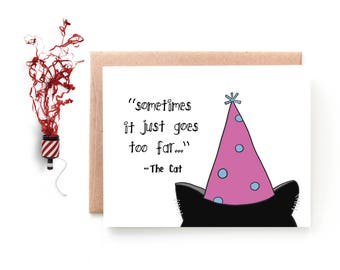 Birthday Card  - Cat Birthday Card - Funny Birthday Card From The Cat - Too Far