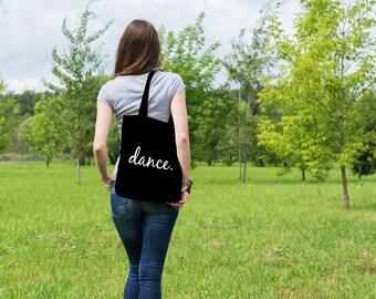 Dancer Bags, Dancer Gifts, Dance Bag, Dance Teacher, Dancing Quote Bag, Dance Student, Dancing Quote, Dance Tote, Dancer Gift, Dance Quote