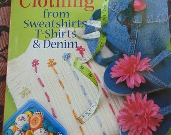 Great Clothing from Sweatshirts, T Shirts and Denim , 1998 , Susan P Beck