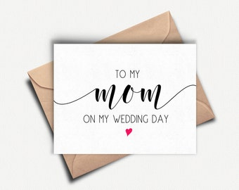 To my Mom on my Wedding Day, To my Mother on my Wedding Day, To my Mum, Wedding Day Card Mother, Mother of the Bride Card, To my Parents
