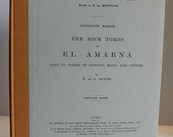 The Rock Tombs of El Amarna, Part IV, Tombs of Penthu, Mahu, and Others Davies 1975 HC