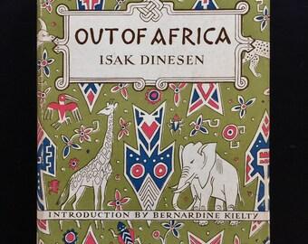 Out of Africa by Isak Dinesen (Karen Blixen), Modern Library, New York, 1954