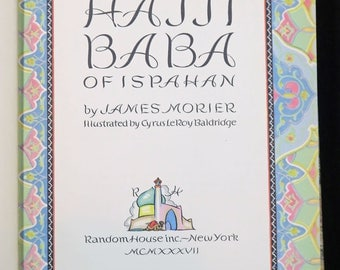 The Adventures of Hajji Baba of Ispahan by James Morier, 1937