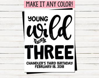 Young Wild & Three Birthday Decor Sign - Young Wild and 3 Decoration - Teepee - Black - Boho - Third Birthday Party - Printable