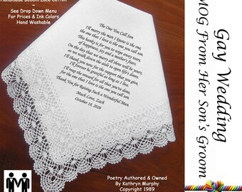 Gay Wedding ~ Mother of the Groom Gift From Her son's Groom G801  Poem Printed Hankie Title, Sign & Date for Free!  Gay Wedding Mr. and Mr.