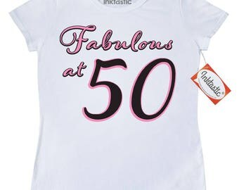 Fabulous at 50 Women's T-Shirt by Inktastic