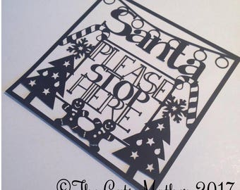 Santa Please Stop Here Christmas Card Paper Cutting Template - Commercial Use