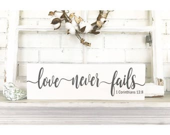 Love Never Fails, Wedding Signs, Rustic Decor, Wooden Signs, Rustic Signs, Farmhouse Decor, Hand Painted Sign, Housewarming Gift