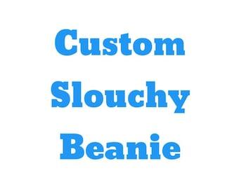 Custom Beanie, Custom Slouchy Beanie, Custom Embroidered Beanie, Slouchy Beanie