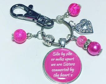 Sister keyring, sister keychain, sister gift, Side by side or miles apart we are Sisters connected by the heart