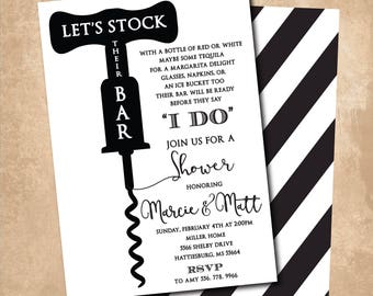 Stock the Bar Invitation printable/Digital File/couples shower, wedding shower, black and white, simple/Wording & Colors can be changed