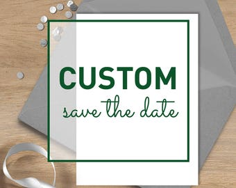 Custom Save The Date ▷ Matching any of the collections in my shop ▷ Printed Wedding Invitations {or} Printable