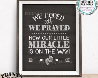 Pregnancy Announcement, We Hoped & Prayed Now Our Little Miracle is on the Way, IVF Baby, Chalkboard Style PRINTABLE Baby Reveal Sign <ID>