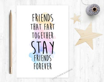 funny friend card, friend fart card, fart card, funny friendship card, friends who fart together stay friends forever, best friend card