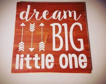 Dream Big Little One - Dream Big Sign - Nursery Decor - Children's Bedroom Sign - Nursery Sign - Sweet Dreams