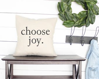 CHOOSE JOY PILLOW, farmhouse pillows, farmhouse style gift, fixer upper decor, Joanna Gaines, fixer upper style, neutral pillow