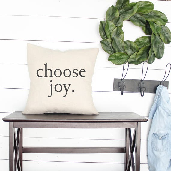 50 Farmhouse Style Gift Ideas From Etsy: CHOOSE JOY PILLOW Farmhouse Pillows Farmhouse Style Gift