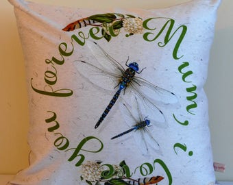 Dragonfly art decorative pillow,typography,Mum, I love you forever,love you mom,love you forever,eco friendly organic cotton,43cm x 43cm