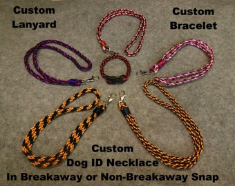 CUSTOM COLORS Lanyard, Bracelet, or ID Necklace For Dogs
