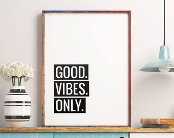 """Typography Art Typographic Print """"Good Vibes Only"""" Printable Art Poster – Motivational Quote Print Inspirational Wall Art *Digital Download*"""