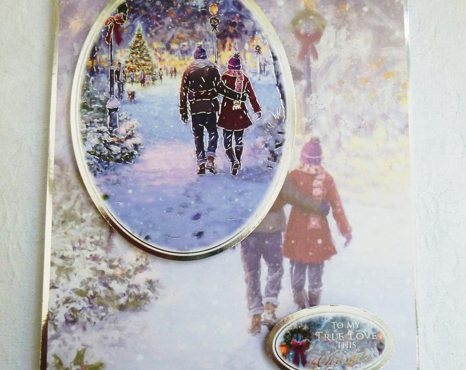 To My True Love At Christmas, Christmas Greeting Card, Winter Scene, A Couple walking In The Snow,