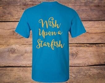 Starfish Shirt Wish Upon a Starfish, southern sayings, southern shirt, clothing, tops and tees, shirt, tshirts, womens shirts, graphic tees