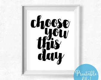 Choose You This Day, Joshua 24:15, Bible Verse Printable, Bold Typography Poster, Christian Wall Art, Scandinavian Decor, Instant Download