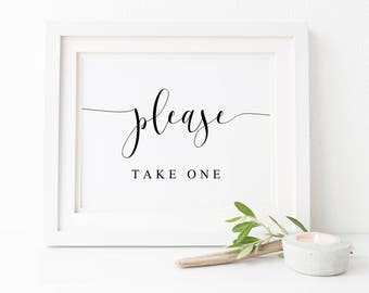 Please Take One Sign-Wedding Signage-Wedding Signs-Favors Sign-Reception Wedding-Wedding Printables-Wedding Decor-Wedding Favors Sign.