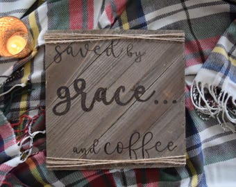 Saved By Grace... and Coffee