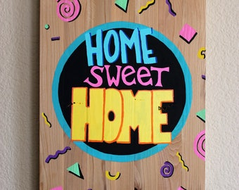 Home Sweet Home-The Zack Morris house-Saved by the Bell inspired wooden canvas hand painted sign