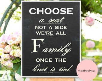 Choose A Seat Not A Side Wedding Sign, 11x14, Wedding PRINTABLE, Chalkboard, Wedding Seating Signs, Wedding Decor, Instant Download, CSW55