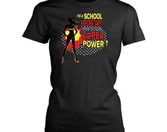 School Secretary womens fit T-Shirt. Funny School Secretary shirt.
