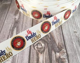 Marine ribbon - My daddy is my hero - Marine daddy - Marine hair bow - Marine DIY bow - hair bow supply - Craft supply - Grosgrain ribbon