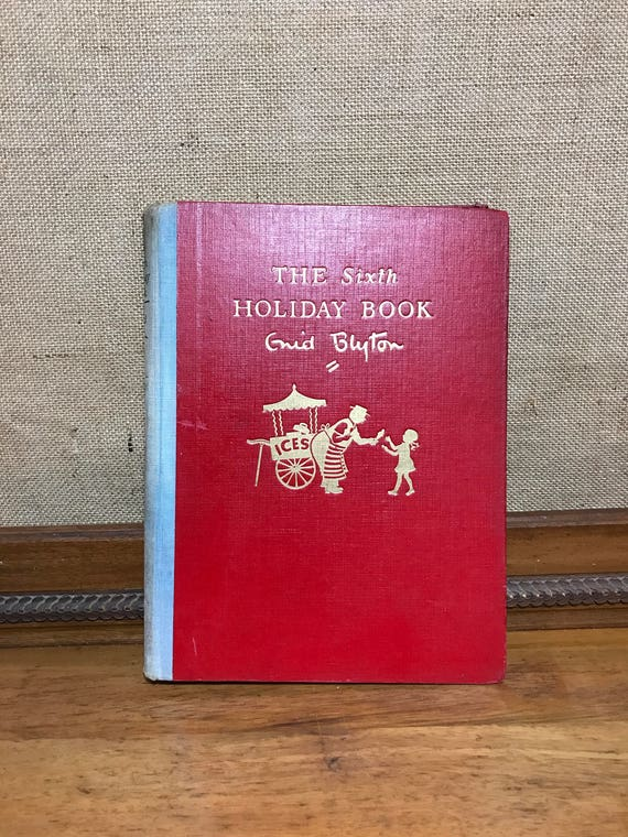 The Sixth Holiday Book by Enid Blyton | First Edition Published c1951 | Children's Fictional Story Book | Classic Children's Books