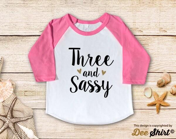Third Birthday Shirt 3rd T Three And Sassy Year