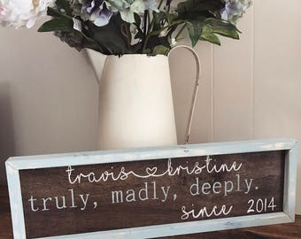 Truly, madly, deeply Love Sign