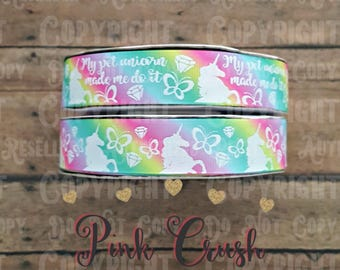 "7/8"" USDR Unicorn Ribbon / My Pet Unicorn Made Me Do It USDR Collection on Pastel Rainbow Ombre Grosgrain Ribbon"