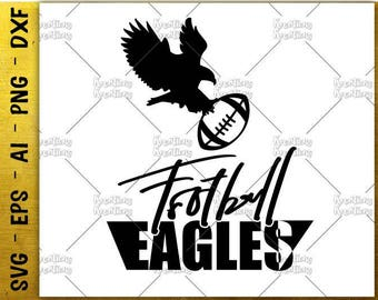 Football Eagles eagle clipart svg football svg shirt decal Cutting cut Files Cricut Silhouette Cameo instant download Vector SVG EPS dxf PNG