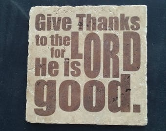Give Thanks to the Lord 6x6 Decorative Tile/Trivet