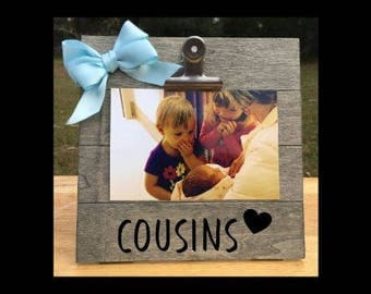 Cousins - New Baby Birth Announcement - Family Gift - Picture/Photo Clip Frame - Custom Made - Options Available!