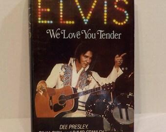 Elvis Presley We Love You Tender Dee Presley Billy Ricke David Stanley published 1980