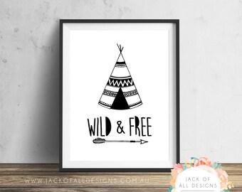 Wild and Free - Teepee - Wall Art Print