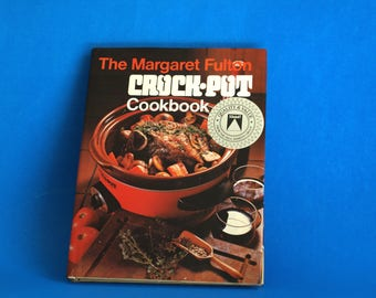 Margaret Fulton Crock-Pot Cookbook - 1977 Retro Monier Crockpot Crock Pot Cook Book - 70s Kitchen Hardcover Recipes