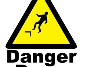 Danger Drop Metal Sign