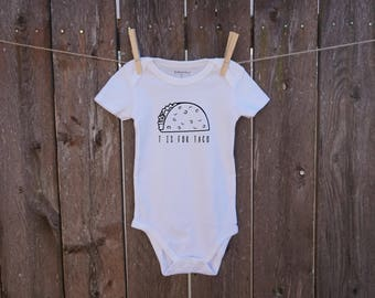 T is for taco custom baby onesie