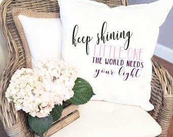 Keep Shining Little One Pillow Cover