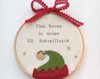 Elf Sign - This House Is Under Elf Surveillance - Christmas Decoration